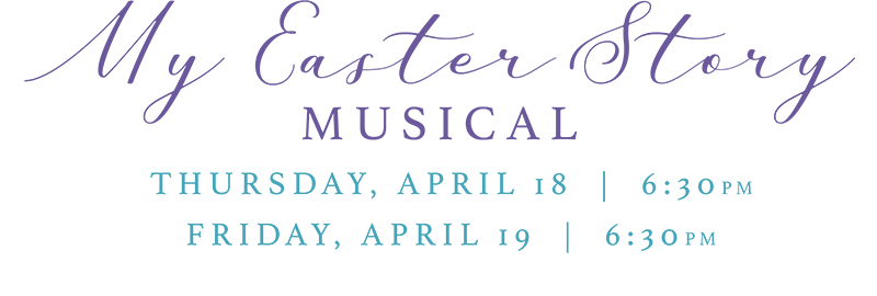 My Easter Story: April 18th & 19th